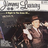 JIMMY LUXURY / A NIGHT IN THE ARMS OF...