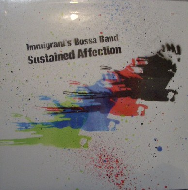 IMMIGRAT'S BOSSA BAND / SUSTAINED AFFECTION