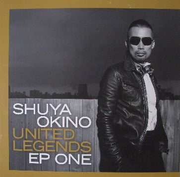 SHUYA OKINO (沖野修也) / UNITED LEGENDS EP ONE