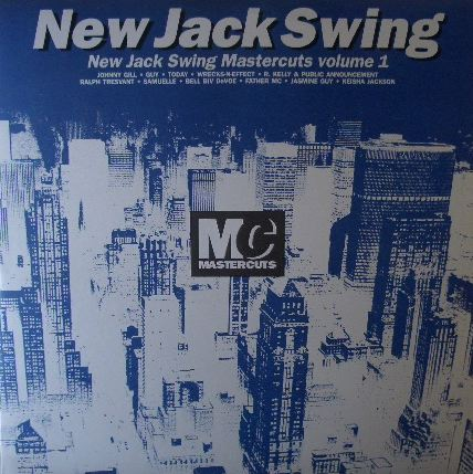 VARIOUS (GUY、R KELLY、RALPH TRESVANT) / NEW JACK SWING MASTERCUTS VOLUME 1