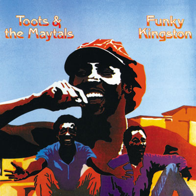 TOOTS & THE MAYTALS / FUNKY KINGSTON