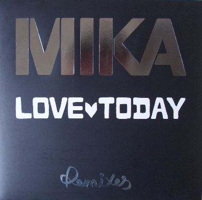MIKA / LOVE TODAY (REMIX)