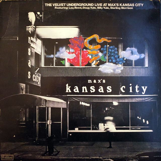 VELVET UNDERGROUND / LIVE AT MAX'S KANSAS CITY