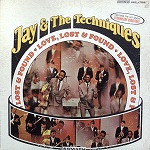 JAY & THE TECHNIQUES / LOVE LOST & FOUND SMASH