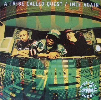 A TRIBE CALLED QUEST / INCE AGAIN