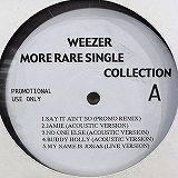 WEEZER / MORE RARE SINGLE COLLECTION