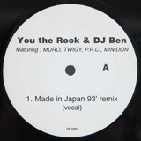 YOU THE ROCK & DJ BEN / MADE IN JAPAN 93' REMIX