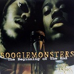 BOOGIEMONSTERS / THE BIGINNING OF THE END