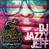 DJ JAZZY JEFF / PARTY JOURNEY DELUXE EDITION