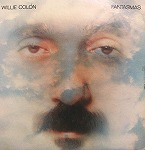 WILLIE COLON / FANTASMAS
