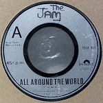 THE JAM / ALL AROUND THE WORLD