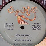 WEST STREET MOB / ROCK THE PARTY