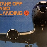 砂原良徳 (YOSHINORI SUNAHARA) / TAKE OFF AND LANDING
