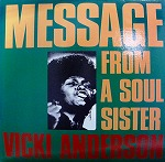 VICKI ANDERSON / MESSAGE FROM A SOUL SISTER