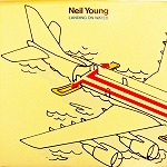 NEIL YOUNG / LANDING ON WATER