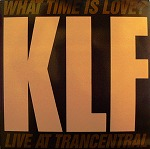 KLF / WHAT TIME IS LOVE