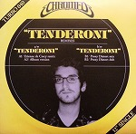 CHROMEO / TENDERONI