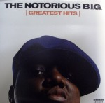 NOTORIOUS B.I.G. / GREATEST HITS