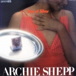 ARCHIE SHEPP / TRAY OF SILVER