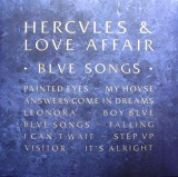 HERCVLES & LOVE AFFAIR / BLVE SONGS