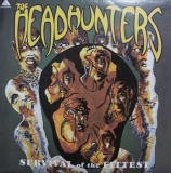 HEADHUNTERS / SURVIVAL OF THE FITTEST