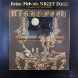 BRIAN MELVIN'S NIGHT FOOD / NIGHTFOOD
