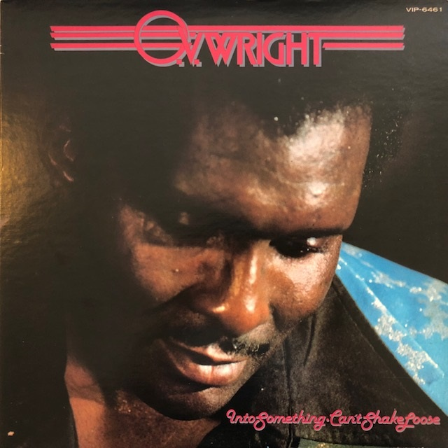 O.V.WRIGHT / INTO SOMETHING