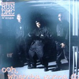 RUN DMC / OOH. WHATCHA GONNA DO