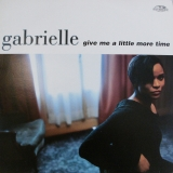GABRIELLE / GIVE ME A LITTLE MORE TIME