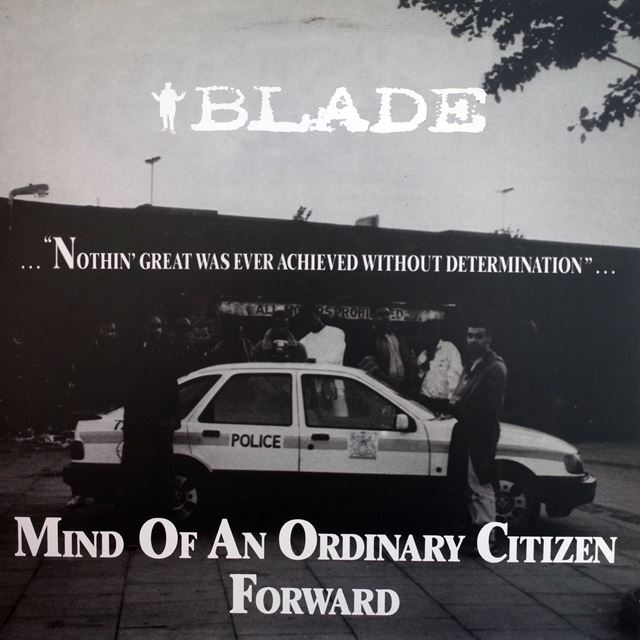 BLADE / MIND OF AN ORDINARY CITIZEN