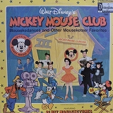 MICKEY MOUSE CLUB / MOUSEKEDANCES AND OTHER MOUSEK