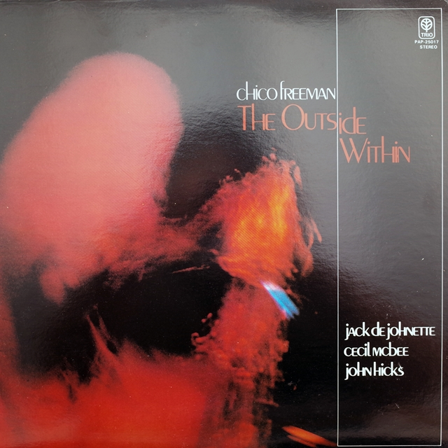 CHICO FREEMAN / THE OUTSIDE WITHIN