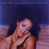 DES'REE  / YOU GOTTA BE 1999 MIX