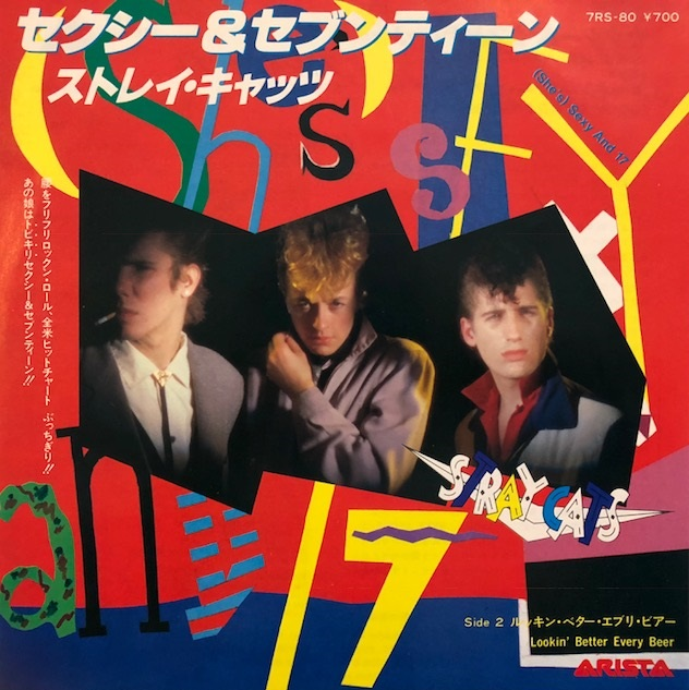 STRAY CATS / (SHE'S) SEXY AND 17