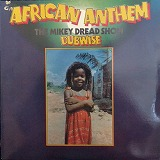 MIKEY DREAD / AFRICAN ANTHEM