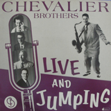 CHEVALIER BROTHERS  / LIVE AND JUMPING