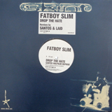FATBOY SLIM / DROP THE HATE (REMIX)