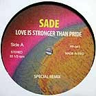 SADE / LOVE IS STRONGER THAN PRIDE