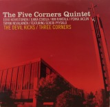 FIVE CORNERS QUINTET / THE DEVIL KICKS