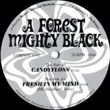 A FOREST MIGHTY BLACK / CANDYFLOSS
