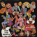 MILT MATTHEWS INC. / FOR THE PEOPLE
