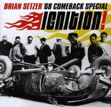 BRIAN SETZER '68 COMEBACK SPECIAL / IGNITION