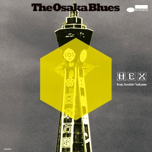 HEX / OSAKA BLUES