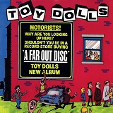 TOY DOLLS / A FAR OUT DISC