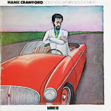 HANK CRAWFORD /  DON'T YOU WORRY 'BOUT A THING
