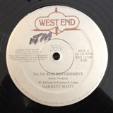 GARRETT SCOTT / NA NA KISS HIM GOODBYE