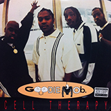 GOODIE MOB / CELL THERAPY