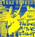 PETER CULTURE ‎/ FACING THE FIGHT