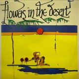 VARIOUS ‎/ FLOWERS IN THE DESERT