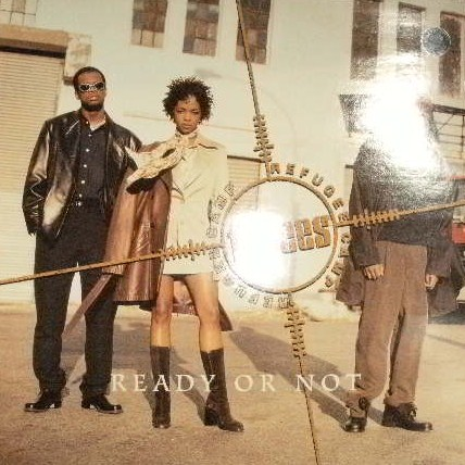 FUGEES / READY OR NOT